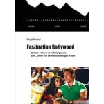 Faszination Bollywood